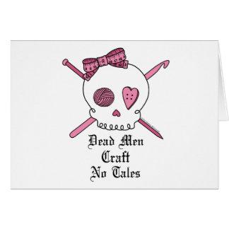 Dead Men Craft No Tales (Pink) Card