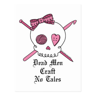 Dead Men Craft No Tales (Pink) Postcard