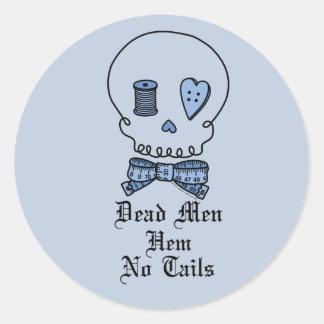 Dead Men Hem No Tails (Blue Background) Classic Round Sticker