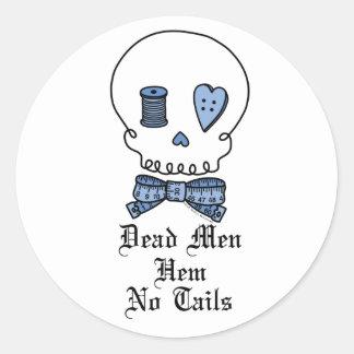 Dead Men Hem No Tails (Blue) Classic Round Sticker