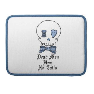 Dead Men Hem No Tails (Blue) MacBook Pro Sleeves