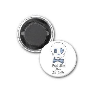 Dead Men Hem No Tails (Blue) Fridge Magnets