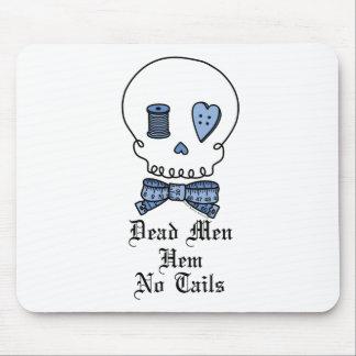 Dead Men Hem No Tails (Blue) Mouse Pad