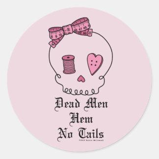 Dead Men Hem No Tails (Pink Background) Classic Round Sticker