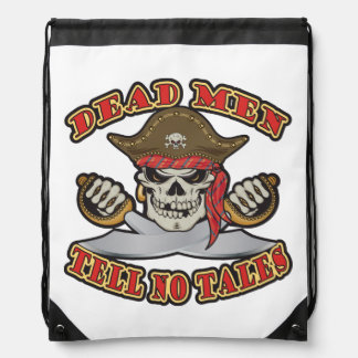 Dead Men Tell No Tales Drawstring Bag