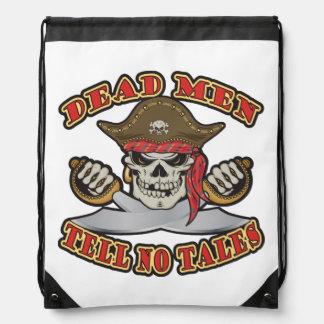 Dead Men Tell No Tales Drawstring Bag