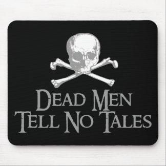 Dead Men Tell No Tales Mouse Pad
