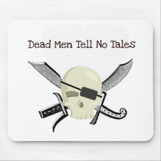 DEAD MEN TELL NO TALES...PIRATE PRINT MOUSE PAD