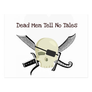 DEAD MEN TELL NO TALES...PIRATE PRINT POSTCARD