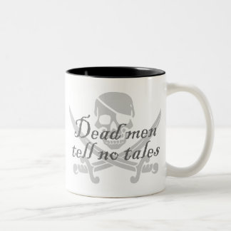 Dead Men Tell No Tales Two-Tone Coffee Mug