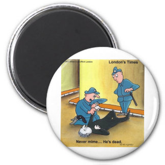 Dead Mime Funny Tees Mugs Cards Gifts Etc 2 Inch Round Magnet