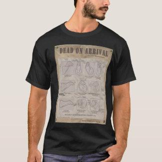 Dead On Arrival Tee Shirt