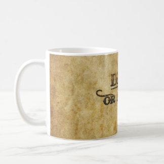 Dead or Alive Classic White Coffee Mug