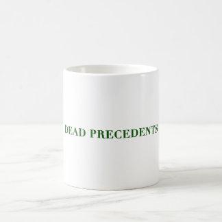 dead precedents coffee mug