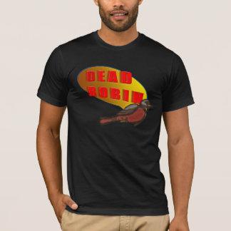 Dead Robin T-Shirt
