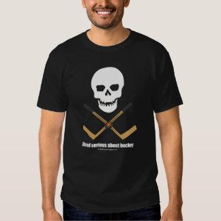 Dead serious... hockey t-shirt