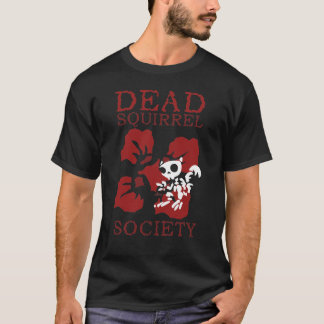 Dead Squirrel Society T-Shirt