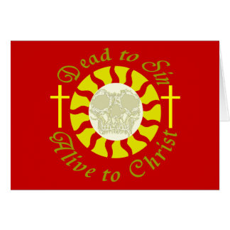 Dead to Sin - Alive to Christ Cards