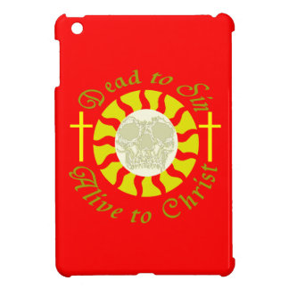 Dead to Sin - Alive to Christ iPad Mini Cover