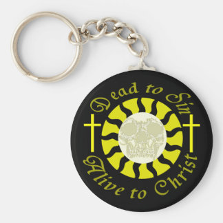 Dead to Sin - Alive to Christ Key Chains