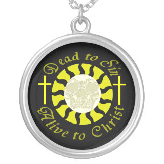 Dead to Sin - Alive to Christ Pendant