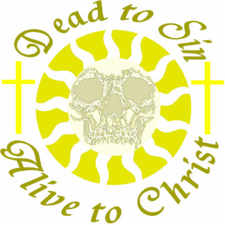 Dead to Sin - Alive to Christ Photo Cut Outs