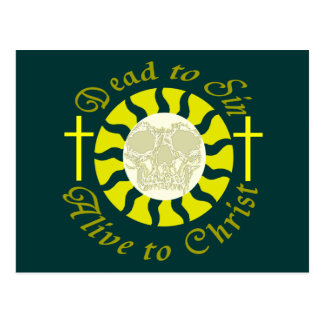 Dead to Sin - Alive to Christ Post Cards