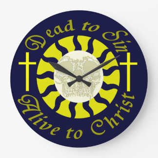 Dead to Sin - Alive to Christ: Romans 6:11 Clock