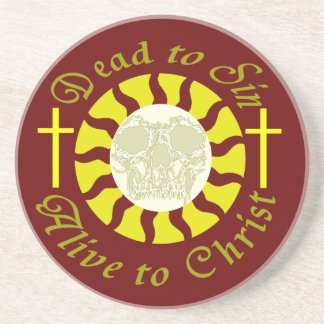 Dead to Sin – Alive to Christ: Romans 6:11 Coasters