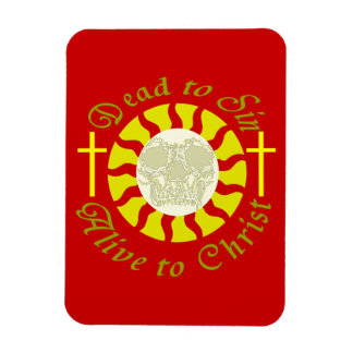 Dead to Sin - Alive to Christ: Romans 6:11 Rectangle Magnet