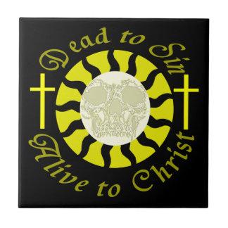 Dead to Sin - Alive to Christ: Romans 6:11 Ceramic Tiles