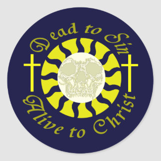 Dead to Sin - Alive to Christ Round Stickers