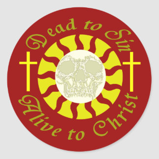 Dead to Sin - Alive to Christ Stickers