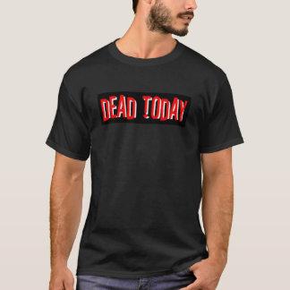 Dead Today Letter T-Shirt