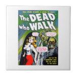 Dead Who Walk - Vintage Zombie Horror Tiles