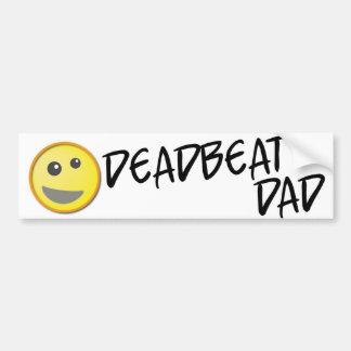 Deadbeat Dad Bumper Sticker Car Bumper Sticker