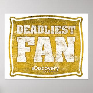 Deadliest Fan Poster