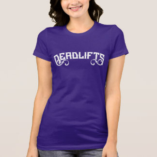 Deadlifts (G-rated version) T-Shirt