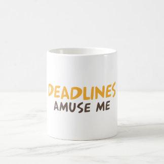 Deadline amuse me coffee mug