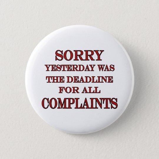 Deadline For Complaints Pinback Button