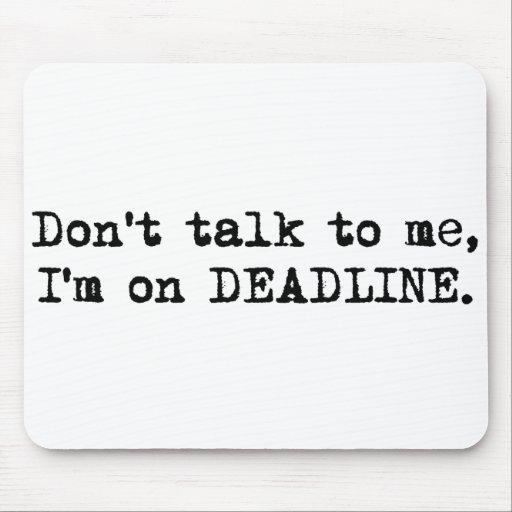 Deadline Mousepad