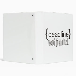 {deadline} word from hell 3 ring binder