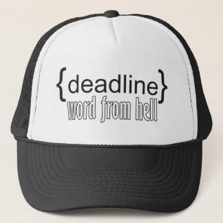 {deadline} word from hell trucker hat