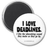 Deadlines... 2 Inch Round Magnet