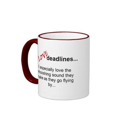 Deadlines Funny Mug - Red