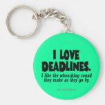 Deadlines... Key Chain