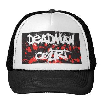 Deadman Court Hat #2