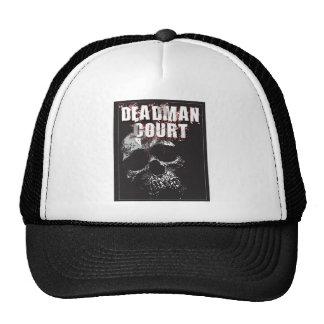 Deadman Court Hat #5