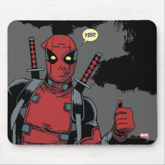 Deadpool Yep Mouse Pad