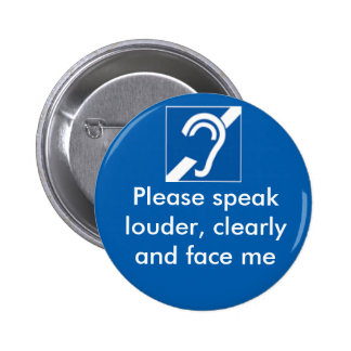 Deaf and hard of hearing badge pinback button